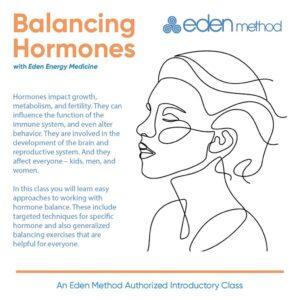 Balancing Hormones with Eden Energy Medicine